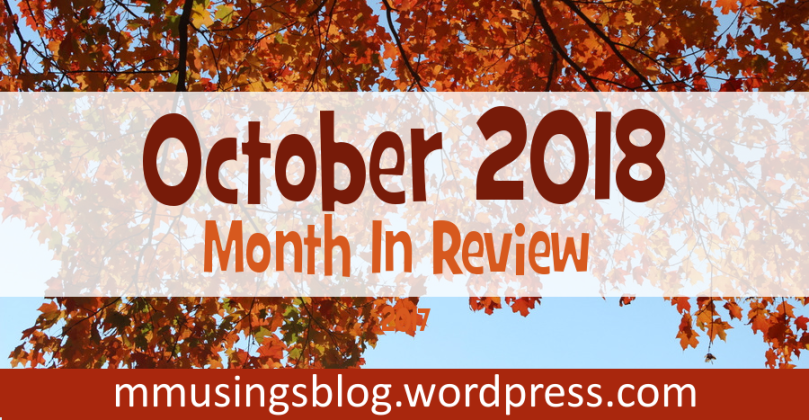 October 2018 - Month in Review