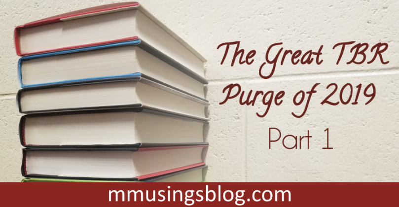 The Great TBR Purge of 2019: Part 1
