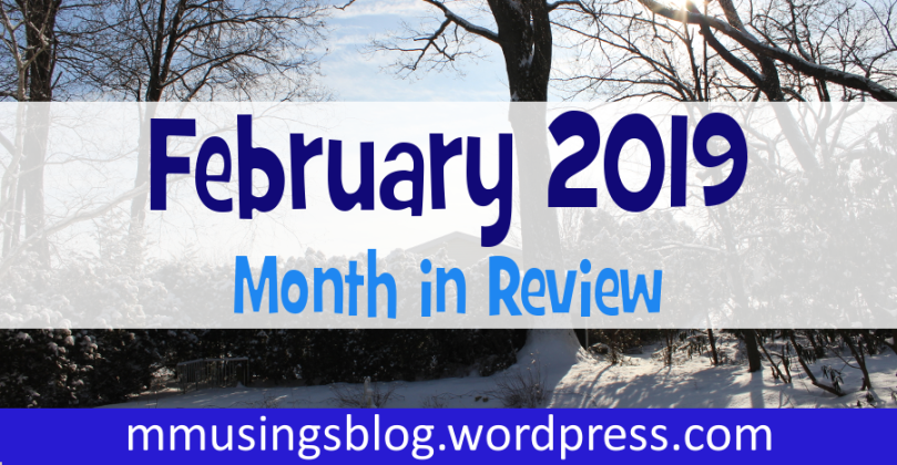 "Winder scene with text ""February 2019: Month in Review"""