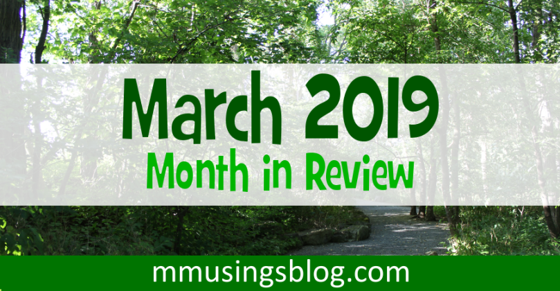 March 2019 Month in Review